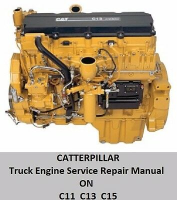 For Caterpillar C-11 C-13 C-15 ON-Highway Truck Engine Service Repair Manual CD