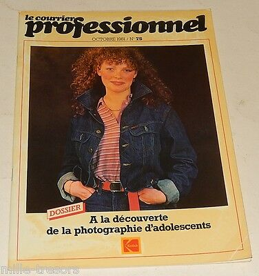 Revue Le COURRIER PROFESSIONNEL KODAK 1981 : Photographie d'adolescents