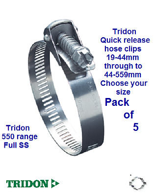 5 x TRIDON 550 RANGE QUICK RELEASE FULL S/S CLIPS CHOOSE SIZE 19-44 TO 44-559mm