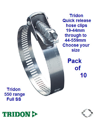 10 x TRIDON 550 RANGE QUICK RELEASE FULL S/S CLIPS CHOOSE SIZE 19-44 TO 44-559mm