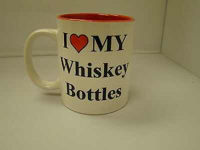 Nice mug I  Love  My  Whiskey  Bottles