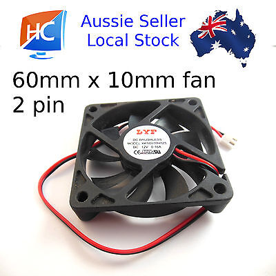 Case Fan 12V 60mm x 60mm x 10mm Brushless PC Fan cooler 2 pin LYF- Aussie Seller