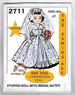 "Bridal Rag Doll Pattern with Outfit 15"" Vintage  - 3 dimensional Doll No. 2711"