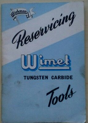 VINTAGE INSTRUCTION BOOKLET, RESERVICING WIMET TUNGSTEN CARBIDE TOOLS, c1950s