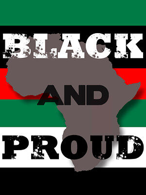 Black And Proud Poster Pan Africa Colors Black Red Green African American (18x24