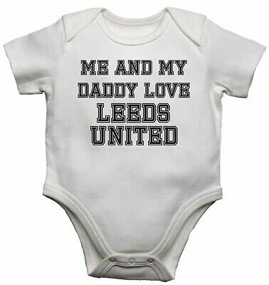 Me and My Daddy Love Leeds United, for Football Soccer Fans Baby Vests Bodysuits