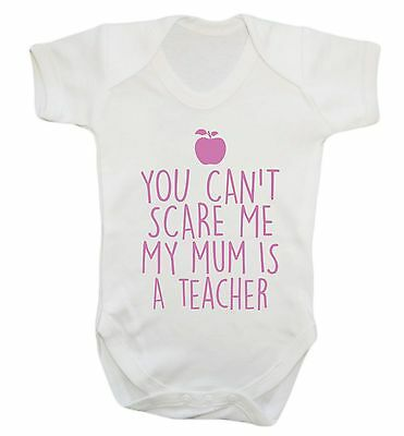 1046 Can't scare me mum is a teacher baby vest grow cute aunty nephew niece