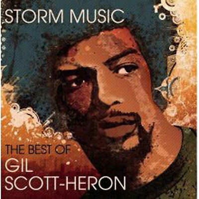 "Scott-heron, Gil - Storm Music ""the Best Of"" NEW CD"