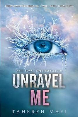 Unravel Me by Tahereh Mafi (2013, Paperback)
