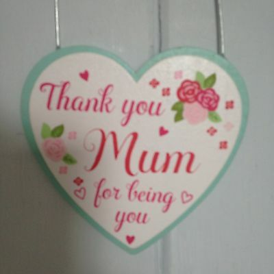 Shabby Chic Decorative Hanging Wooden  Heart 'Thank you Mum For Being You'