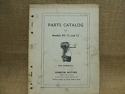 1952  Johnson Sea Horse Parts Catalog Models RD-12 RD-13   25 horse