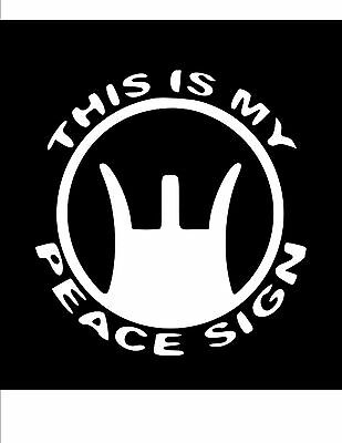THIS IS MY PEACE SIGN DECAL//STICKER Choose color Die Cut Gun Rights 105