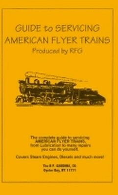 GUIDE to SERVICING Booklet for American Flyer S Gauge Trains
