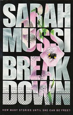 Breakdown by Sarah Mussi BRAND NEW BOOK (Paperback, 2014)