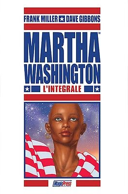 MARTHA WASHINGTON - L'INTEGRALE volume unico ed. Magic Press Frank Miller