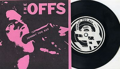 "Offs - Johnny Too Bad 7"" PINK SLEEVE Avengers Nuns Crime Negative Trend Sleepers"