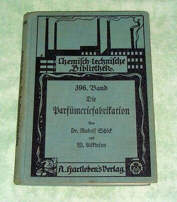 Die Parfümerieproduktion Hartlebens chem.-techn. Bibl. 1935