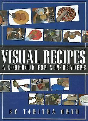 Visual Recipes : A Cookbook for Non-Readers by Tabitha Orth (2006, Paperback)