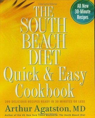 The South Beach Diet Quick and Easy Cookbook: 200 Delicious Recipes...  (NoDust)