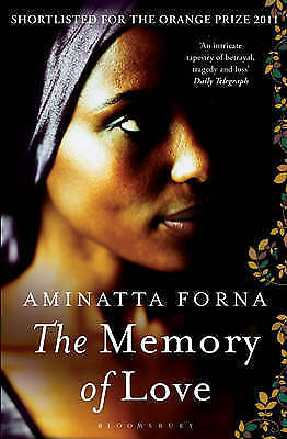 The Memory of Love BRAND NEW BOOK by Aminatta Forna (Paperback, 2011)