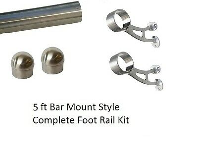 5 ft Brushed Stainless Steel Foot Rail Kit - 2 Bar Mount Brackets & 2 Domed Caps