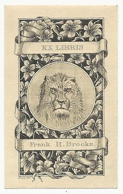 """Bookplate Of Frank H. Brooks. Signed """"T 93"""""""