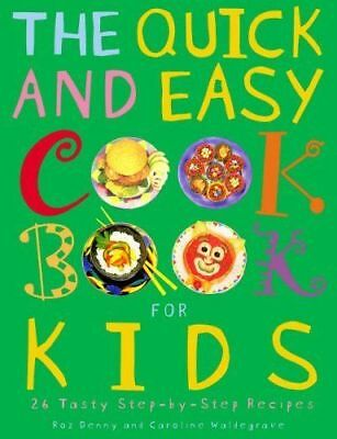 The Quick & Easy Cook Book for Kids
