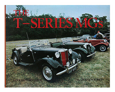 The T Series Mg by Graham Robson (1980, Hardcover, Collector's)