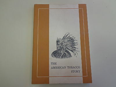 The American Tobacco Story 1960 Vintage Cigarette Company History Book