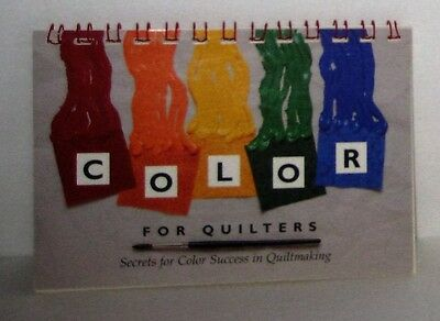 Color For Quilters Book - Secrets for Color Success in Quiltmaking Excellent con