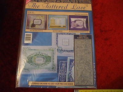 The Tattered Lace Magazine:- Issue 8 With Floral Pannel  Die