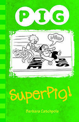 Superpig! by Barbara Catchpole (Paperback, 2013)