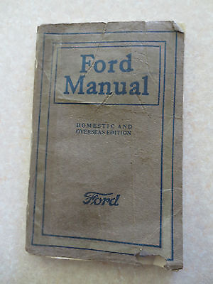 Original 1923 Model T Ford Owner's Manual -  Canadian and overseas edition