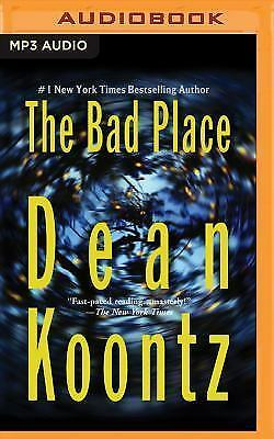 The Bad Place by Dean Koontz (2016, MP3 CD, Unabridged)