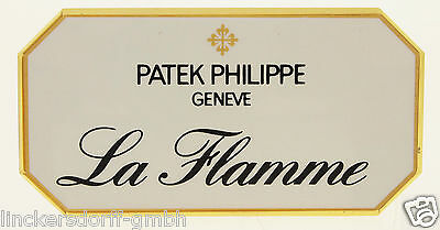 "Patek Philippe ""la Flamme"" - Official Agent Sign / Schild / Aufsteller / Display"