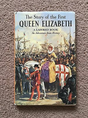 VINTAGE LADYBIRD BOOK - The Story of the First Queen Elizabeth & DJ, 561, 1st Ed