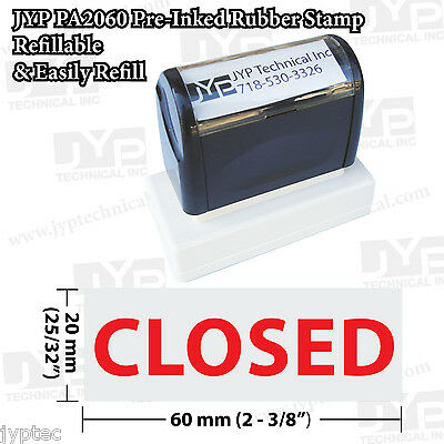 "New JYP PA2060 Pre-Inked Rubber Stamp with ""Closed"""