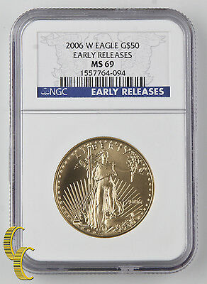 2006-W American Eagle $50 1 oz. Gold Bullion Graded by NGC MS-69 Early Releases