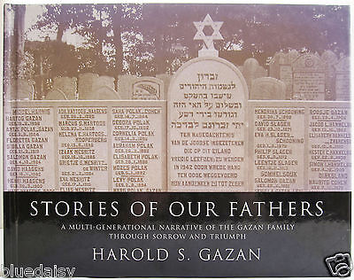 Stories of Our Fathers Harold Gazan Jewish family geneaology history SIGNED