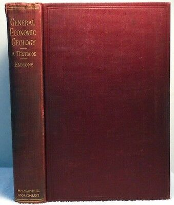 1922 GENERAL ECONOMIC GEOLOGY Emmons Mineral Deposits Coal Petroleum Gas Oil