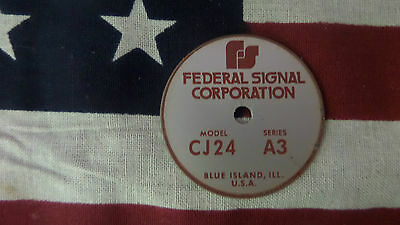 Federal Signal  Model CJ24 Series A3 PA / Siren Speaker Replacement Badge