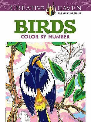 Adult Coloring: Creative Haven Birds Color by Number Coloring Book by George...