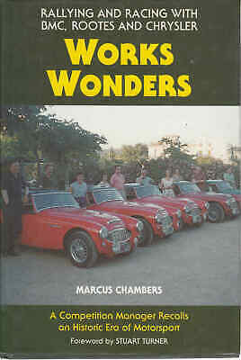 Works Wonders Rallying and Racing with BMC, Rootes and Chrysler (New Edition)