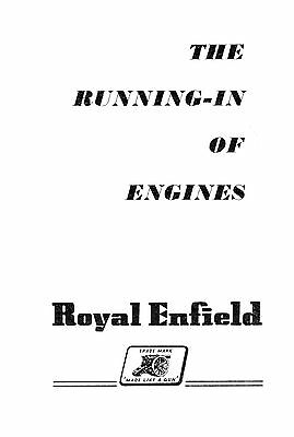 Royal Enfield - running in of engines
