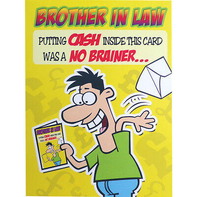 BROTHER IN LAW Birthday CARD Putting Cash HUMOROUS Funny Greetings Card