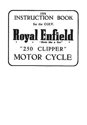 (1021) 1954 Royal Enfield model 250 Clipper instruction book