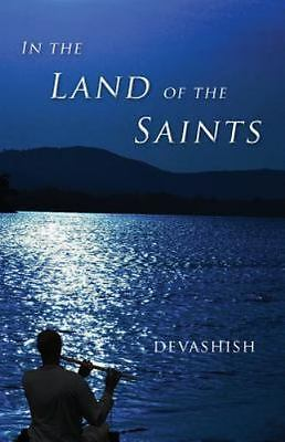 In the Land of the Saints by Devashish (2016, Paperback)