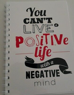 2018-2019 diary 'you can't live a positive life with a negative mind' quote A5