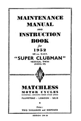 1952 Matchless Twin cylinder models maintenance manual