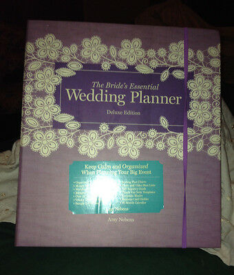 The Bride's Essential Wedding Planner: Ring Bound Deluxe Edition by Amy Nebens